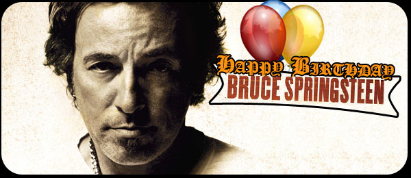 Bruce Springsteen Happy Birthday